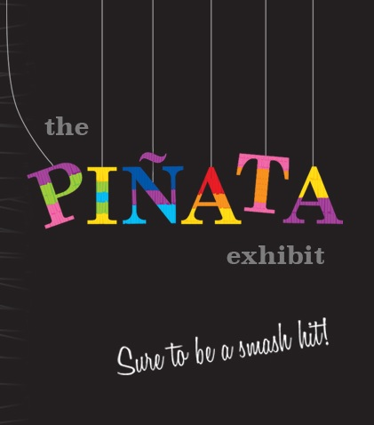 Pinata Exhibit box