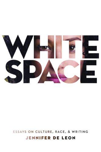 White Space By Jennifer De Leon